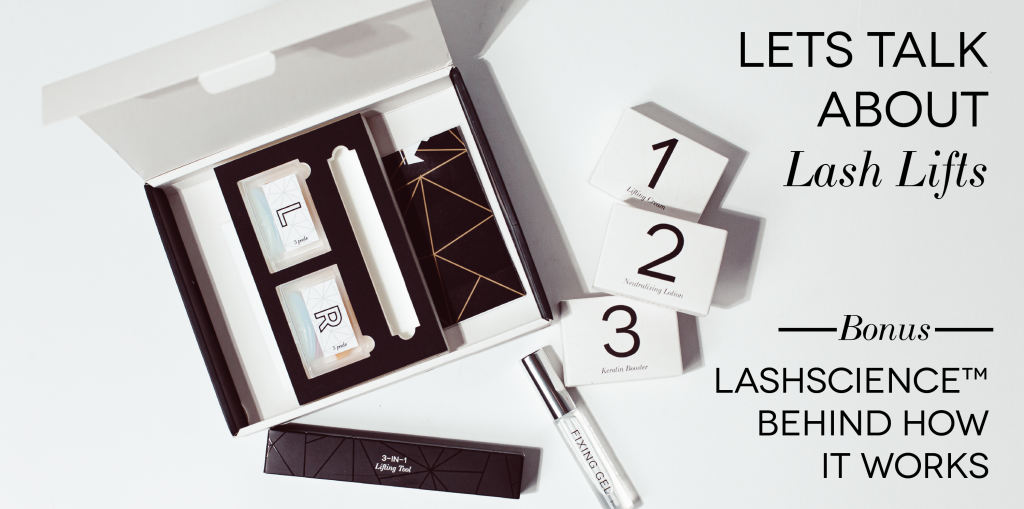 Image: and open lash lift kit with items from the kit scattered around Text, right justified: Lets talk about lash lifts, bonus LashScience behind how it works